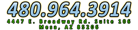 4447 E. Broadway Suite 106, Mesa, Arizona 85206